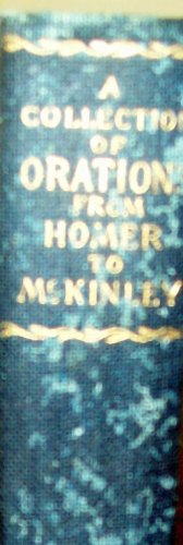 A Collection of Orations From Homer to Mckinley Volume 13 (VOLUME 13), A.M. MAYO W. HAZELTINE