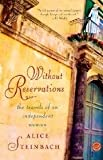 Without Reservations: The Travels of an Independent Woman (0375758453) by Steinbach, Alice