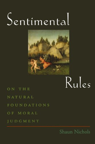 Sentimental Rules: On the Natural Foundations of Moral Judgment PDF