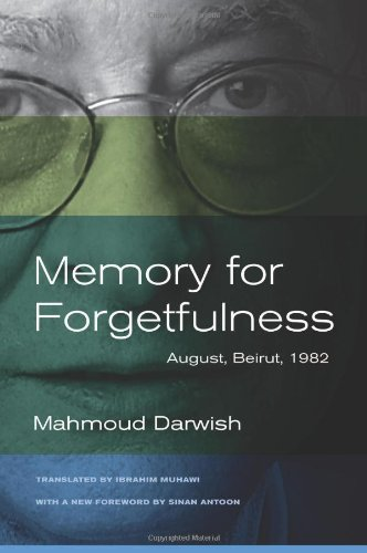 Memory for Forgetfulness: August, Beirut, 1982 (Literature of the Middle East) PDF