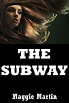 The Subway: A Young Adult Zombie Romance