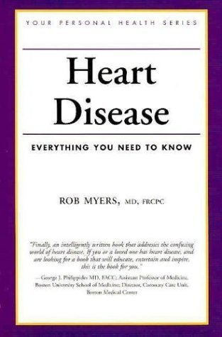 heart-disease-everything-you-need-to-know-your-personal-health-by-myers-robert-2004-taschenbuch