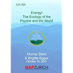 AJC #20: Energy! The Ecology of the Psyche and the World