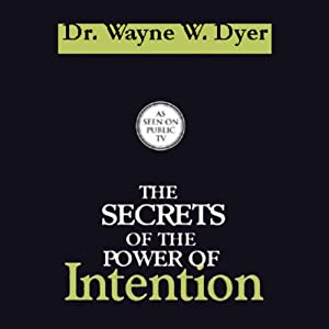 The Secrets of the Power of Intention Speech