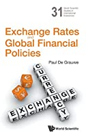 Exchange Rates and Global Financial Policies Front Cover