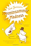 Moominsummer Madness (0312608918) by Jansson, Tove