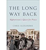 The Long Way Back: Afghanistans Quest for Peace
