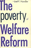 The Poverty of Welfare Reform (Yale Fastback Series)
