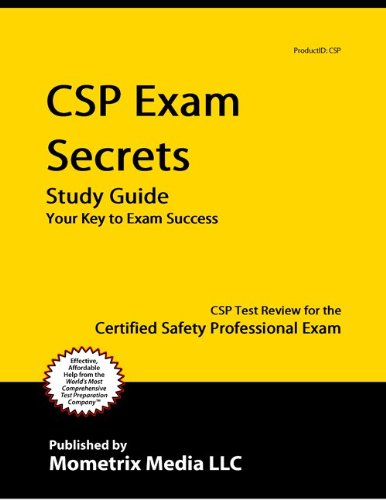CSP Comprehensive Practice Exam Secrets Study Guide: CSP Test Review for the Certified Safety Professional Exam
