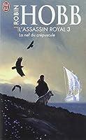 L'Assassin royal, tome 3 : La Nef du crépuscule