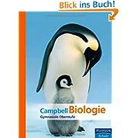Campbell Biologie - Der Campbell für die Schule: Gymnasiale Oberstufe (Pearson Studium - Biologie Schule)