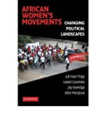 img - for [(African Women's Movements: Transforming Political Landscapes )] [Author: Aili Mari Tripp] [Nov-2008] book / textbook / text book