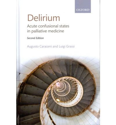 delirium-acute-confusional-states-in-palliative-medicine-by-author-augusto-caraceni-published-on-mar