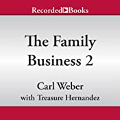 The Family Business 2 | [Carl Weber, Treasure Hernandez]