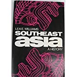 img - for Southeast Asia: A History book / textbook / text book
