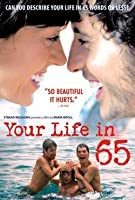 Your Life in 65'