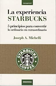 La experiencia starbucks joseph michelli