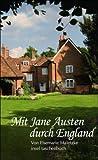 Mit Jane Austen durch England (insel taschenbuch) - Elsemarie Maletzke