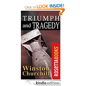 Triumph and Tragedy (Winston Churchill World War II Collection) Winston Churchill