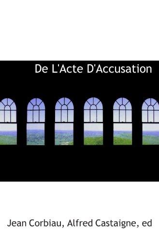 De L'Acte D'Accusation