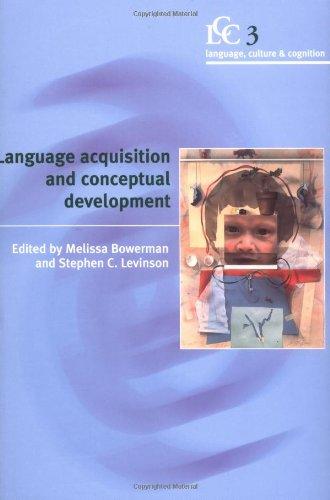 Language Acquisition And Conceptual Development (Language Culture And Cognition) front-987658