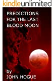 Predictions for the Last Blood Moon (English Edition)