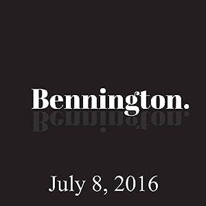 Bennington, Bennington Archive, July 8, 2016 Radio/TV Program