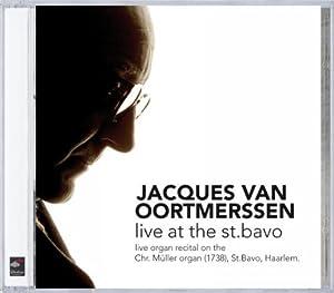 Jacques van Oortmerssen - Live at St Bavo