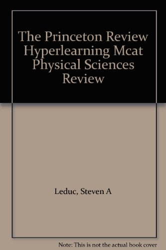 The Princeton Review Hyperlearning Mcat Physical Sciences Review