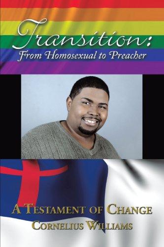 Transición: De Homosexual a predicador