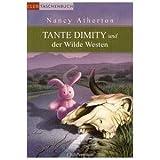 """Tante Dimity und der Wilde Westenvon """"Nancy Atherton"""""""