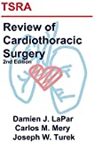TSRA Review of Cardiothoracic Surgery (2nd Edition)
