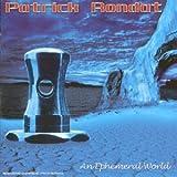 An Ephemeral World by Patrick Rondat