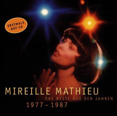 Mireille Mathieu - Das Beste Der Jahre 77-87 - Zortam Music