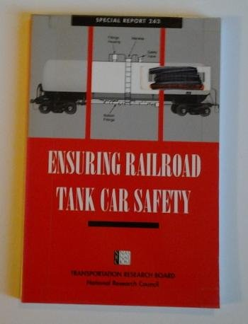 Ensuring Railroad Tank Car Safety