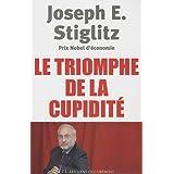Le triomphe de la cupidit�par Joseph E. Stiglitz
