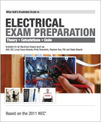 Mike Holt's Illustrated Guide to Electrical NEC Exam Preparation 2011 Edition