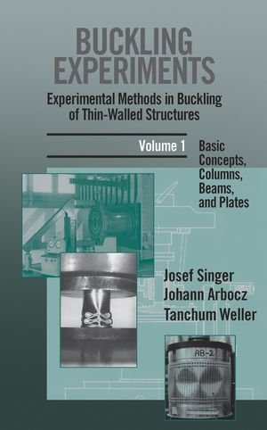 Buckling Experiments, Basic Concepts, Columns, Beams and Plates