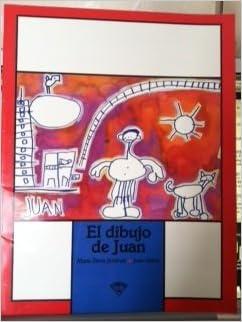 El Dibujo de Juan: Maria Elena Jimenez, Juan Iriarte: 9789682943973
