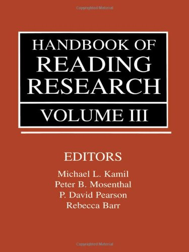 Handbook of Reading Research, Volume III
