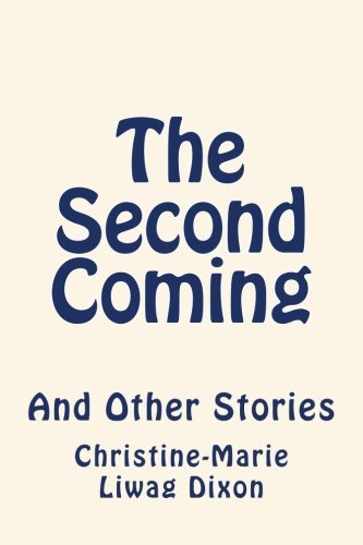 The Second Coming: And Other Stories