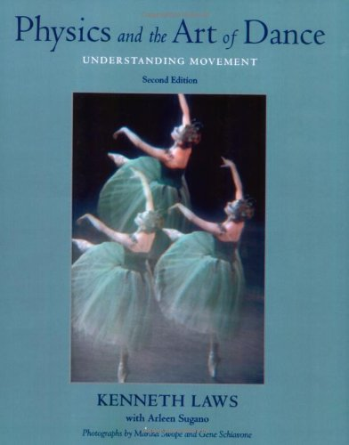 Physics and the Art of Dance: Understanding Movement, 2nd Edition