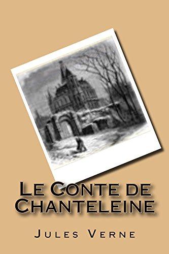 Jules Verne - Le Conte de Chanteleine (Jules Verne t. 9)