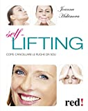 Self lifting: Come cancellare le rughe da soli (Bella e in forma)