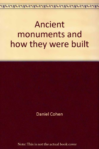 Ancient monuments and how they were built PDF