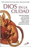 img - for Dios En La Ciudad book / textbook / text book