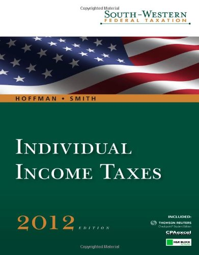 Individual Income Taxes 2012 (West Federal Taxation...