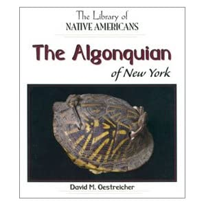 The Algonquin of New York (The Library of Native Americans)