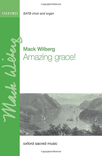 Amazing grace!: Vocal score