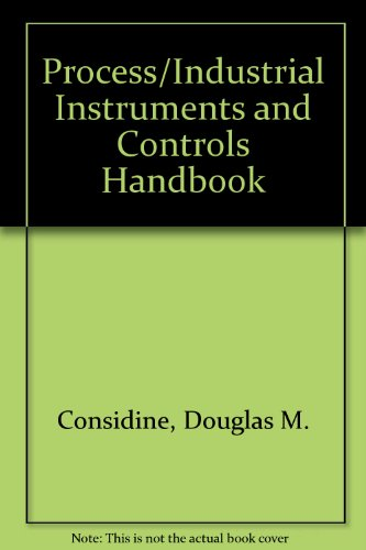 Process/Industrial Instruments and Controls Handbook PDF